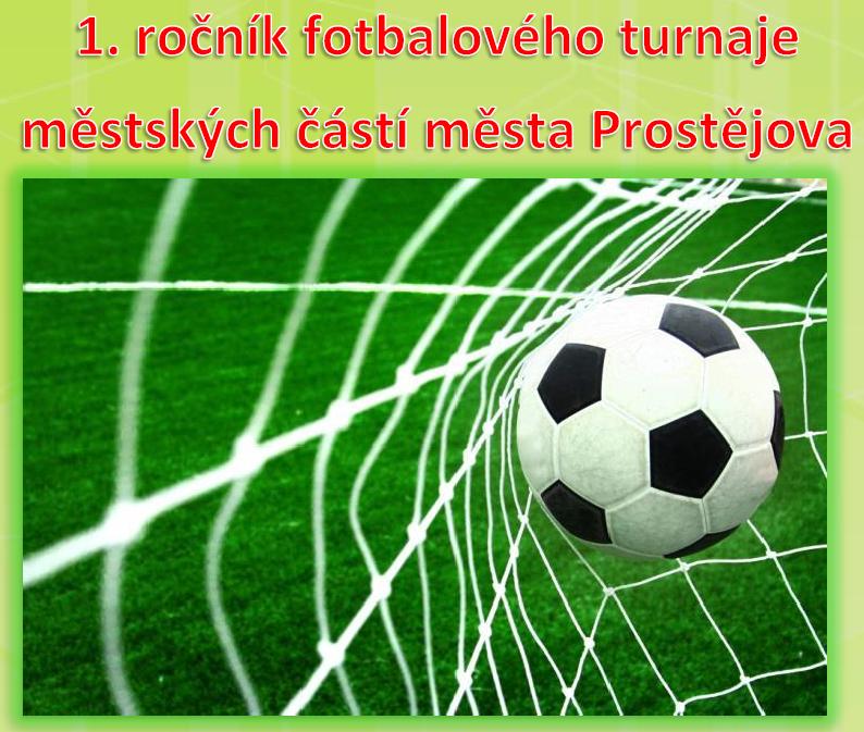 1. ročník fotbalového turnaje místních částí města Prostějova